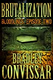 Brutalization (Bloodlines: A Serial Thriller, Episode 2)