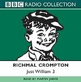 Just William: Volume 3: No.3 (BBC Radio Collection)
