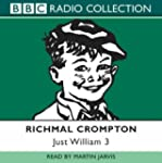 Just William: Volume 3: No.3 (BBC Rad...