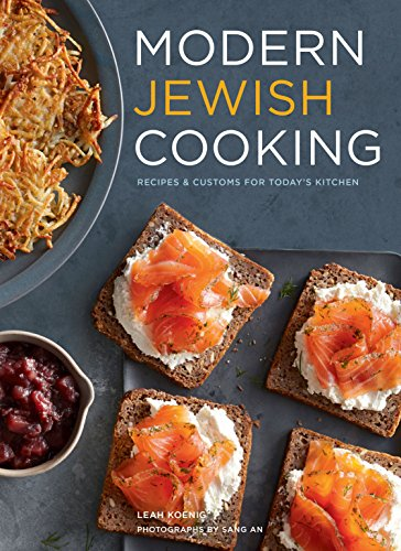 Modern Jewish Cooking: Recipes & Customs for Today's Kitchen (Gefilte Fish Chronicles compare prices)