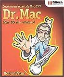 echange, troc Bob LeVitus - Dr. Mac. Devenez un expert de Mac OS X