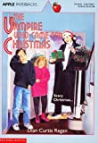 The Vampire Who Came for Christmas (0590478621) by Regan, Dian Curtis