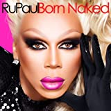 RuPaul-Born Naked