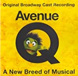 Avenue Q - The Musical - Original Broadway Cast Recording Various Artists