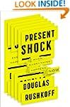 Present Shock: When Everything Happen...