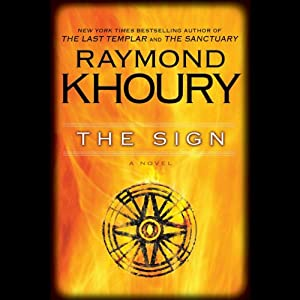 The Sign | [Raymond Khoury]
