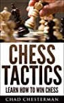 Chess Tactics: Learn How To Win Chess...