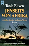 Jenseits Von Afrika (Fiction, Poetry  &  Drama) (German Edition)