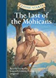 Classic Starts: The Last of the Mohicans (Classic Starts Series)