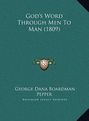 God's Word Through Men to Man (1809)