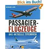 Passagierflugzeuge: Das aktuelle Typenbuch