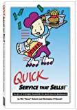Quick Service That Sells!