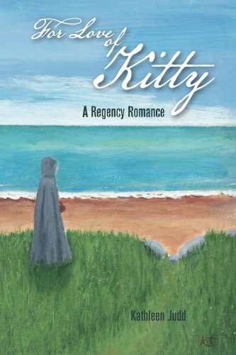 For Love of Kitty: A Regency Romance