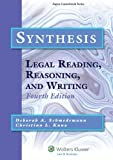 Synthesis: Legal Reading, Reasoning, and Writing, Fourth Edition (Aspen Coursebook)