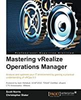 Mastering vRealize Operations Manager Front Cover