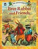Adventures of Brer Rabbit and Friends