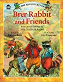 img - for Adventures of Brer Rabbit and Friends book / textbook / text book