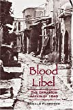 img - for Blood Libel: The Damascus Affair of 1840 book / textbook / text book