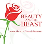 Beauty and the Beast | Jeanne Marie Le Prince De Beaumont