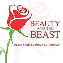 Beauty and the Beast | Livre audio Auteur(s) : Jeanne Marie Le Prince De Beaumont Narrateur(s) : Gordon Griffin