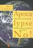 Apocalypse No! (3934920187) by Björn Lomborg