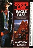 EAGLE PASS (Codys Law Book 8)