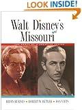 Walt Disney's Missouri: The Roots of a Creative Genius