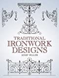 Traditional Ironwork Designs (Dover Pictorial Archive)