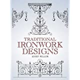 Traditional Ironwork Designs (Dover Pictorial Archive)Josef Feller�ɂ��