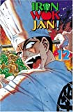 Iron Wok Jan Volume 12 (Iron Wok Jan (Graphic Novels))