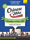 Learn Chinese with Mike Advanced Beginner to Intermediate Coursebook and Activity Book Pack Seasons 3, 4 & 5 (Teach Yourself)