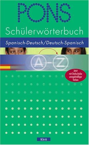 PONS Schülerwörterbuch Spanisch. Spanisch-Deutsch / Deutsch-Spanisch ab Klasse 7