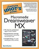 echange, troc  - The Complete Idiot's Guide to Macromedia Dreamweaver Mx