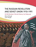 Russian Revolution and the Soviet Union 1910-1991: Gcse Modern World History for Edexcel (0340889020) by Waugh, Steven