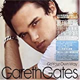 Go Your Own Wayby Gareth Gates