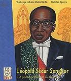 echange, troc Tshitenge Lubabu K Muitubile - Léopold Sédar Senghor : Le poète-président du Sénégal
