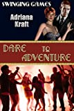 Dare to Adventure