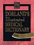 Dorland's Illustrated Medical Dictionary (Standard Version) (0721662544) by Dorland
