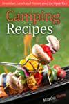 Camping Recipes: Breakfast, Lunch and...