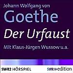 Der Urfaust | Johann Wolfgang von Goethe
