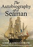 The Autobiography of a Seaman (English Edition)