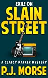 Exile on Slain Street (Clancy Parker Mysteries)