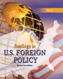 Readings in U.S. Foreign Policy, Revised 1st Edition
