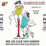 Die 120 Tage von Sodom oder Die Schule der Ausschweifung |  Marquis de Sade