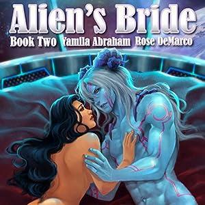 Alien's Bride Book Two Audiobook