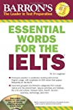 img - for Essential Words for the Ielts with Audio CD: International English Language Testing System (Barron's Essential Words for the Ielts (W/CD)) by Lougheed, Lin (2011) Paperback book / textbook / text book