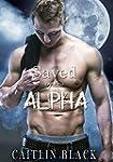 Saved By The Alpha (Gay Werewolf Shif...