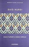 Said Nursi (Makers of Islamic Civilization)