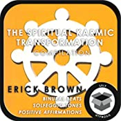 The Spiritual Karmic Transformation Hypnosis Compilation | [Erick Brown]