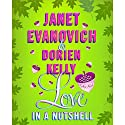 Love in a Nutshell Audiobook by Janet Evanovich, Dorien Kelly Narrated by Lorelei King